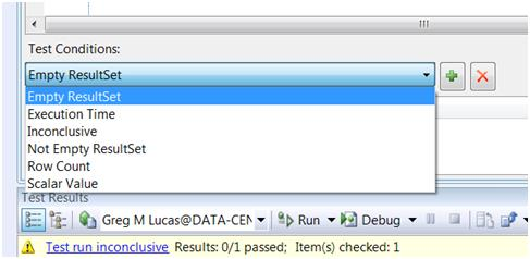 Choosing a test condition in VS2008 DB Pro